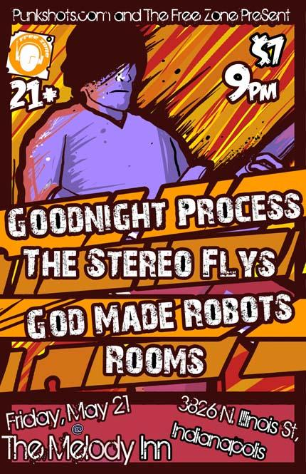 Flyer: Rooms show 5/21 with Goodnight Process, The Stereo Flys, and God Made Robots